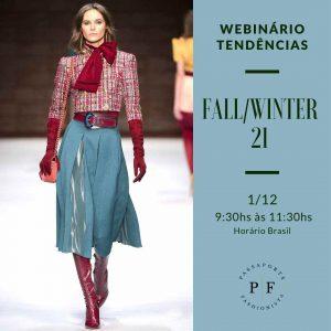 Webinário_Tendências_Fall_Winter 2021_Passaporte_Fashionista_Online_ 01_12_20